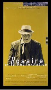 Affiche Rosaire et la petite nation – Benoit Pilon (1997)